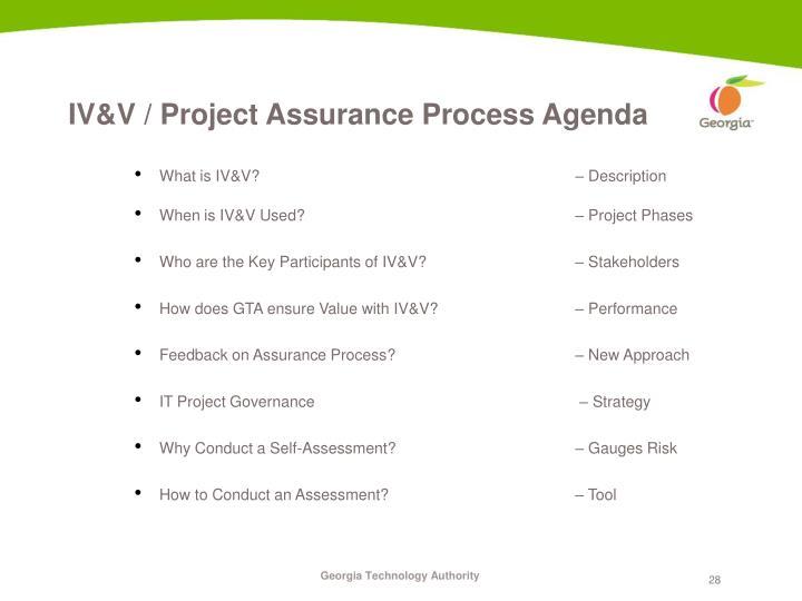 IV&V / Project Assurance Process Agenda