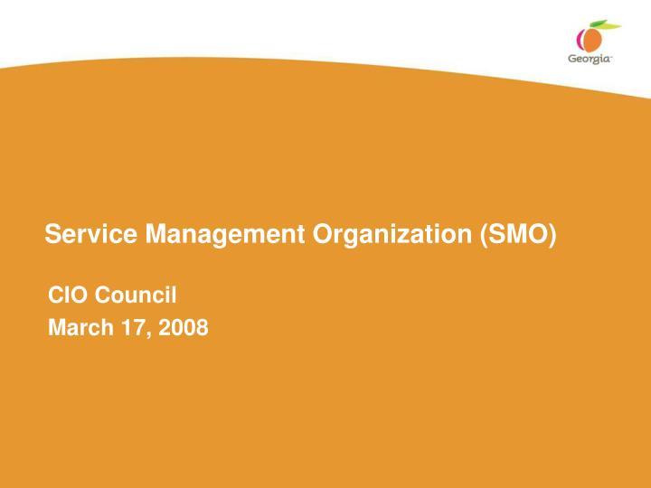 Service Management Organization (SMO)