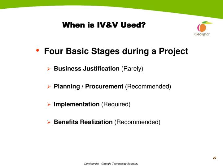 When is IV&V Used?
