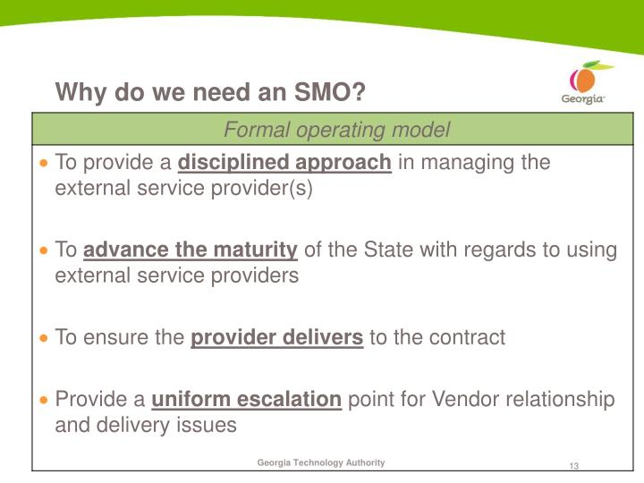 Why do we need an SMO?