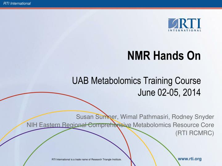 Nmr hands on uab metabolomics training course june 02 05 2014