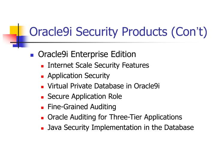 Oracle9i Security Products (Con