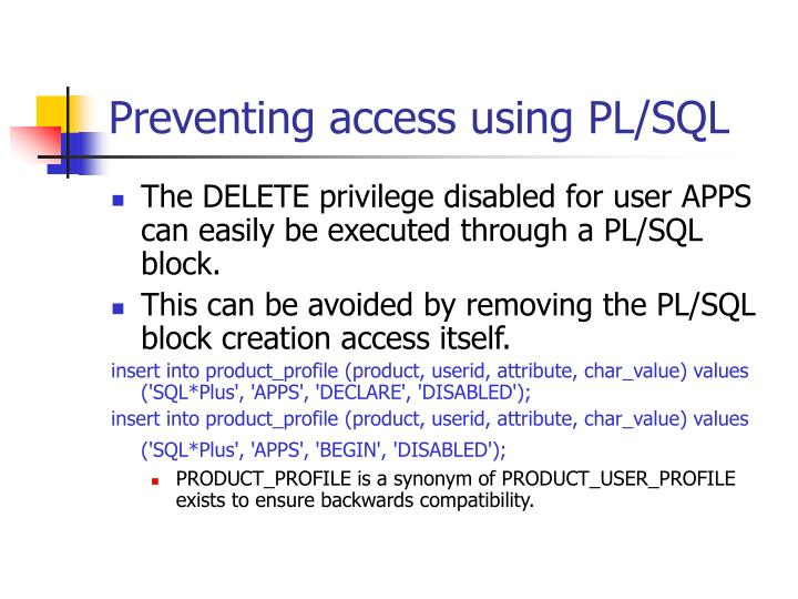 Preventing access using PL/SQL