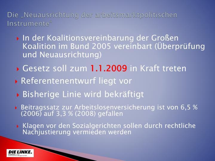 """Die """"Neuausrichtung der arbeitsmarktpolitischen Instrumente"""""""