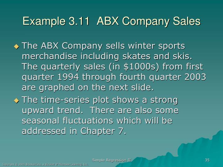 Example 3.11  ABX Company Sales
