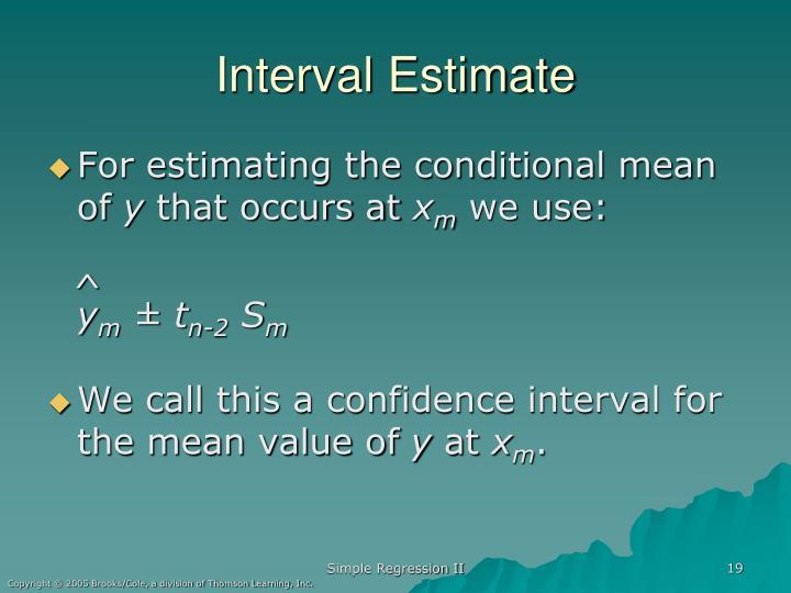 Interval Estimate