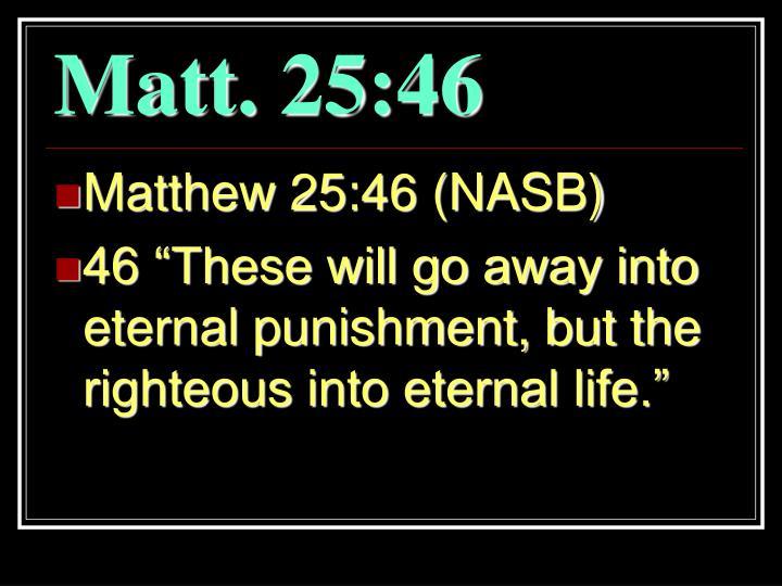 Matt. 25:46