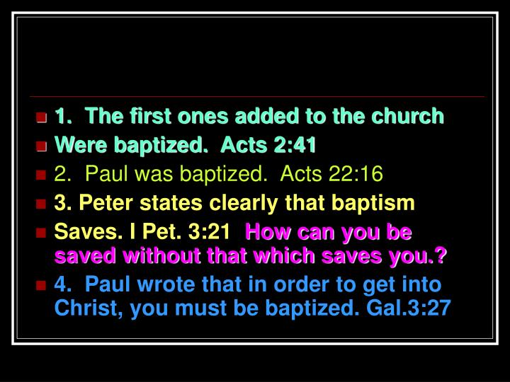 1.  The first ones added to the church