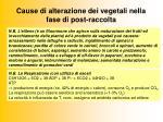 cause di alterazione dei vegetali nella fase di post raccolta1
