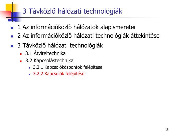 3 Távközlő hálózati technológiák