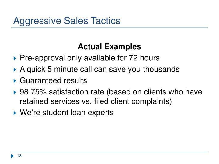 Aggressive Sales Tactics