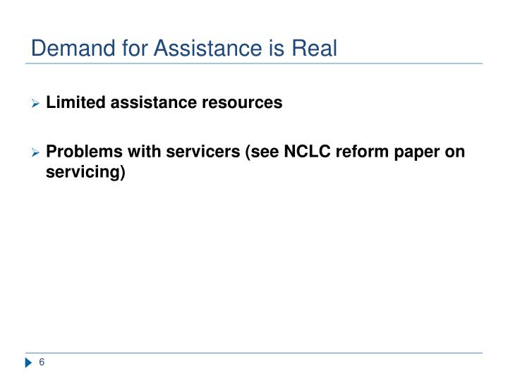 Demand for Assistance is Real