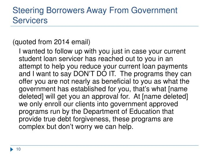 Steering Borrowers Away From Government Servicers