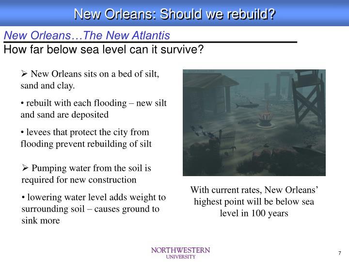New Orleans…The New Atlantis