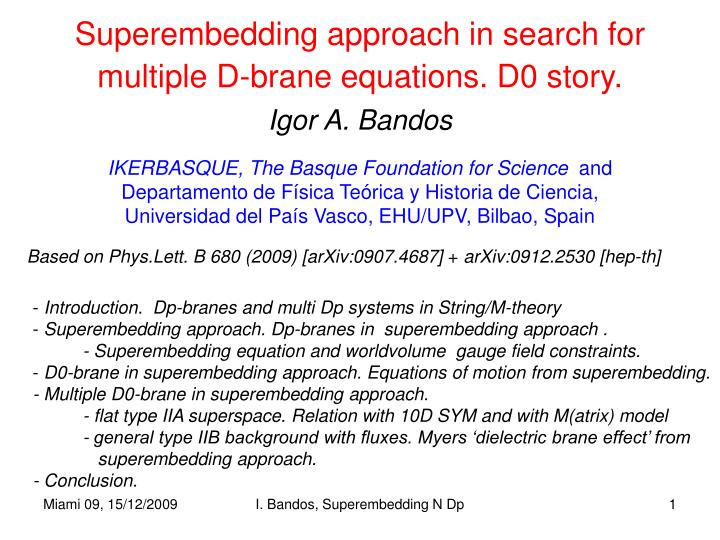 superembedding approach in search for multiple d brane equations d0 story n.