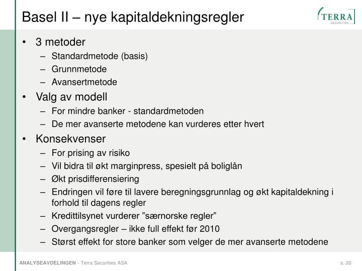 Basel II – nye kapitaldekningsregler