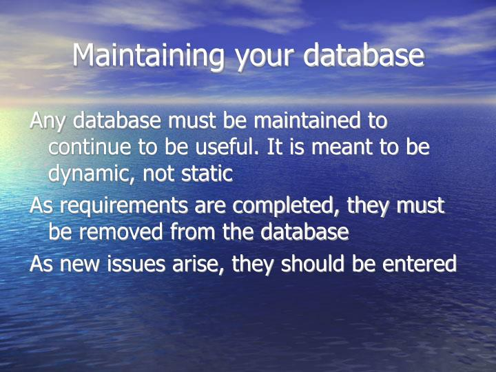 Maintaining your database