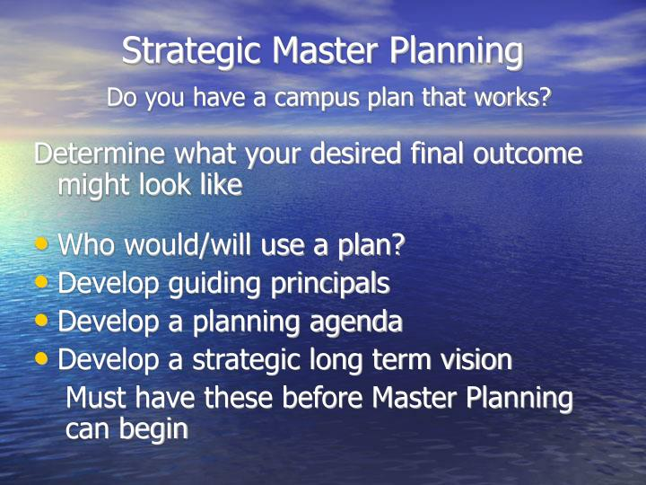 Strategic Master Planning
