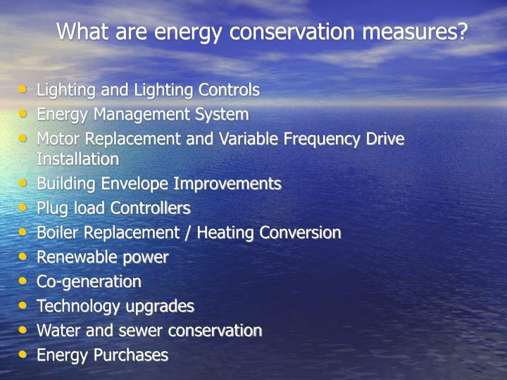 What are energy conservation measures?