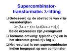 supercombinator transformatie l lifting