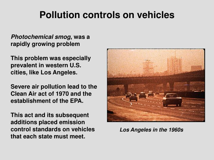Pollution controls on vehicles