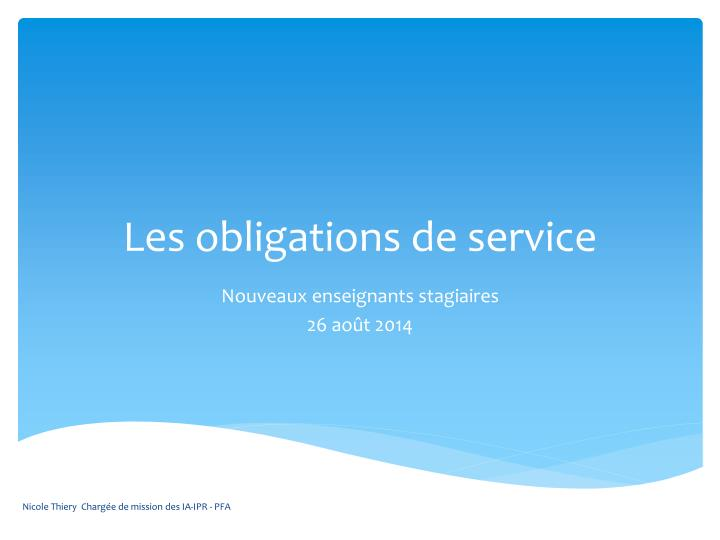 Les obligations de service