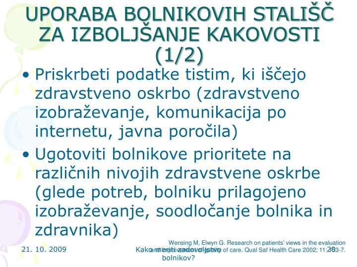 UPORABA BOLNIKOVIH STALIŠČ ZA IZBOLJŠANJE KAKOVOSTI (1/2)