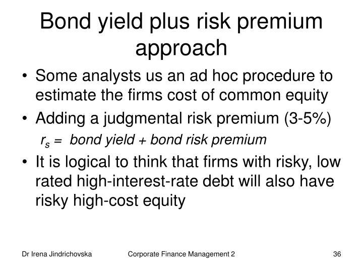 Bond yield plus risk premium approach