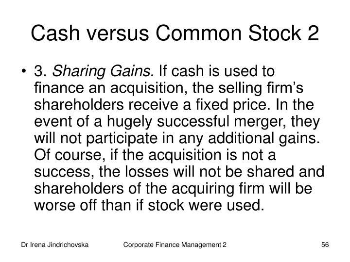 Cash versus Common Stock 2