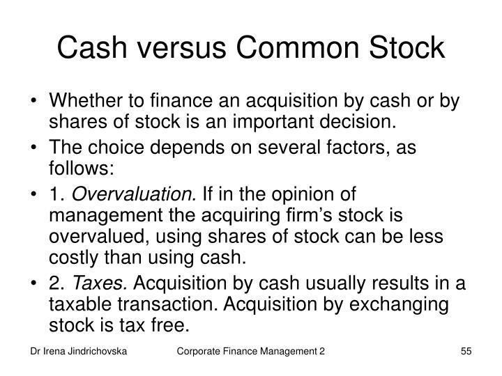 Cash versus Common Stock