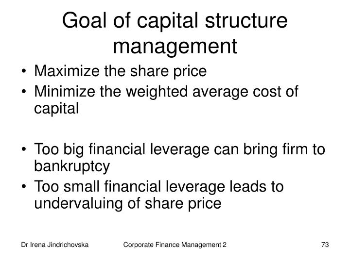 Goal of capital structure management