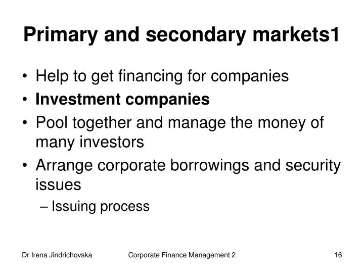 Primary and secondary markets1