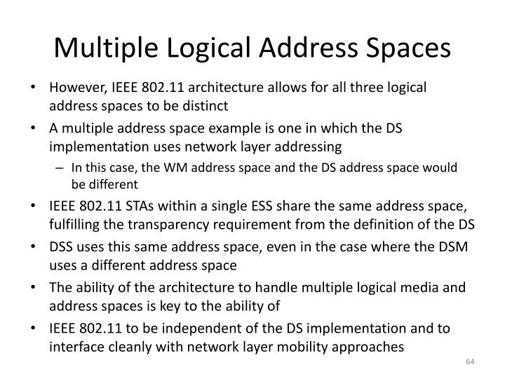Multiple Logical Address Spaces