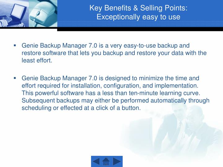 Key benefits selling points exceptionally easy to use