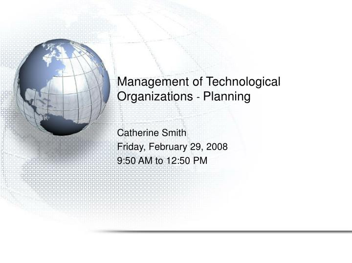 management of technological organizations planning n.