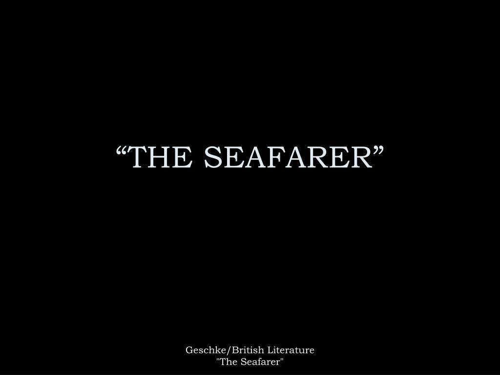 the seafarer burton raffel