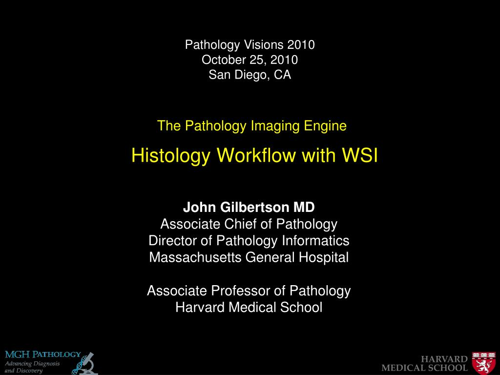 PPT - The Pathology Imaging Engine Histology Workflow with WSI