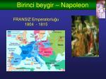 birinci beygir napoleon