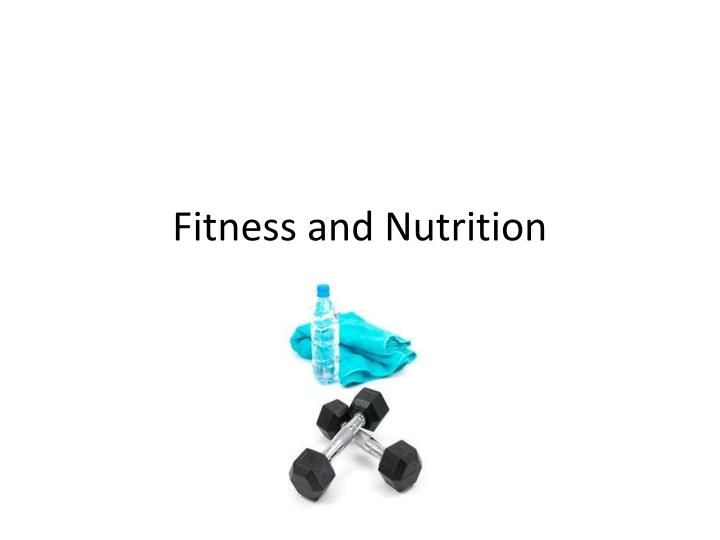 fitness and nutrition n.