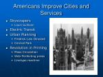 americans improve cities and services