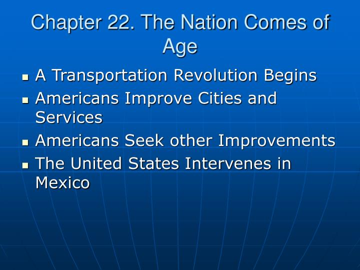 chapter 22 the nation comes of age
