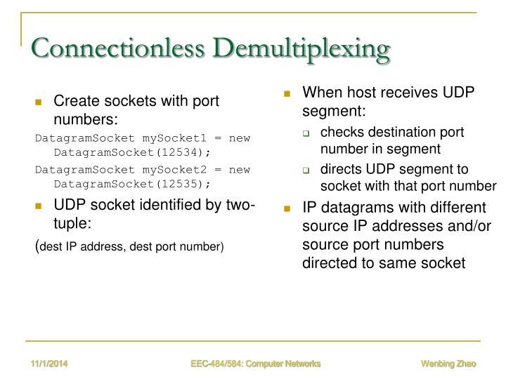 Connectionless Demultiplexing