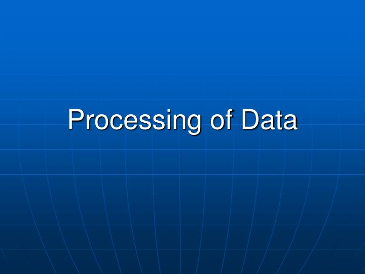 processing of data n.