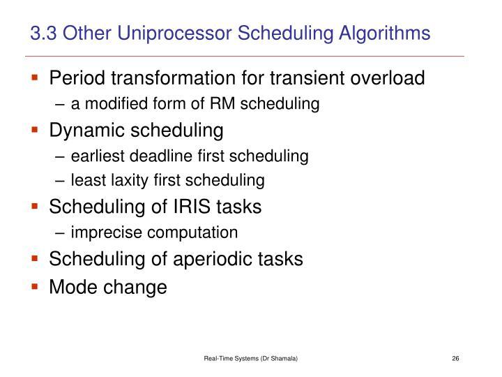 3.3 Other Uniprocessor Scheduling Algorithms