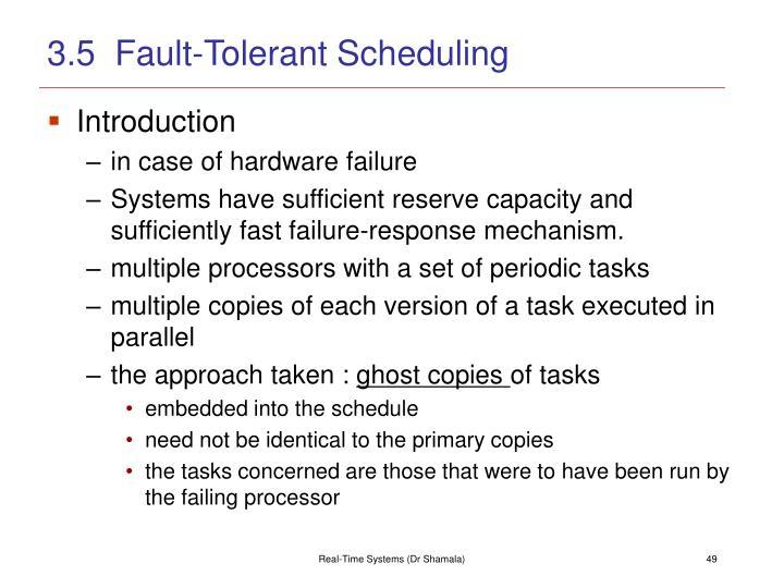 3.5  Fault-Tolerant Scheduling