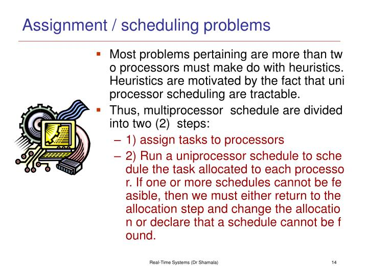 Assignment / scheduling problems