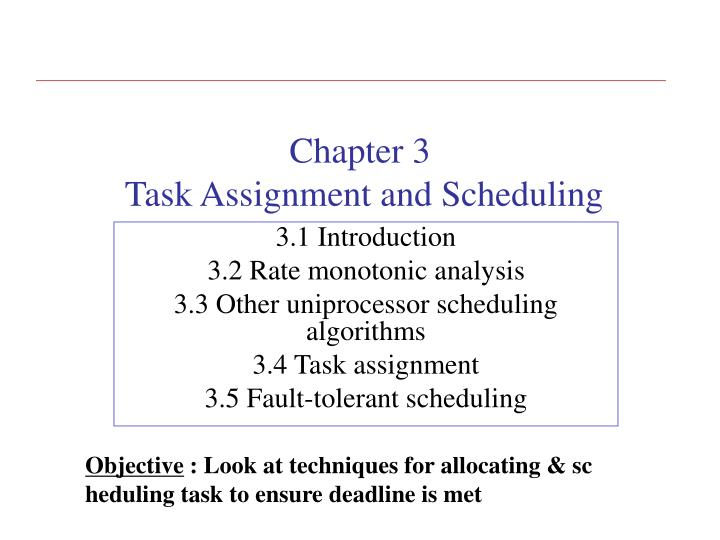Chapter 3 task assignment and scheduling
