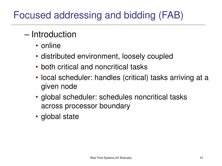 Focused addressing and bidding (FAB)