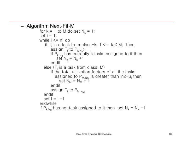 Algorithm Next-Fit-M