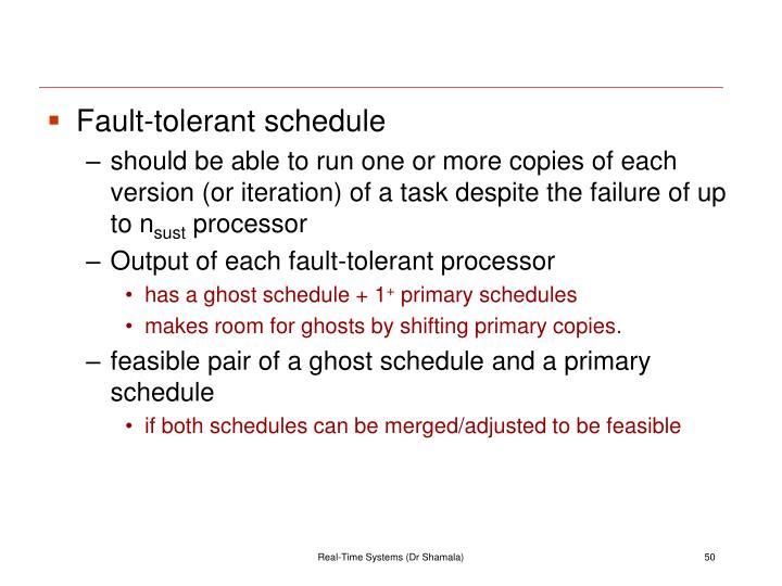 Fault-tolerant schedule